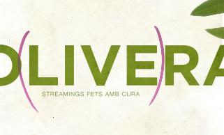 Olivera streamings fets amb cura